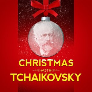 Album Christmas with Tchaikovsky from Various Artists