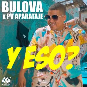 Album Y Eso? from Bulova