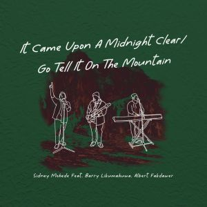 It Came Upon a Midnight Clear / Go Tell It on the Mountain dari Sidney Mohede