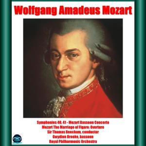 Album Mozart: Symphonies 40, 41 - Mozart Bassoon Concerto - Mozart The Marriage of Figaro: Overture from Sir Thomas Beecham