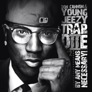 Young Jeezy的專輯Trap or Die 2: By Any Means Necessary