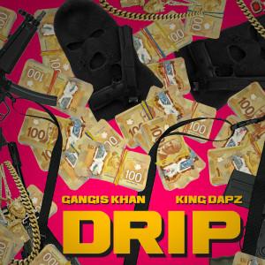 Album Drip from Gangis Khan