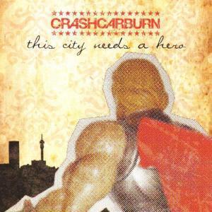Album This City Needs A Hero from Crashcarburn
