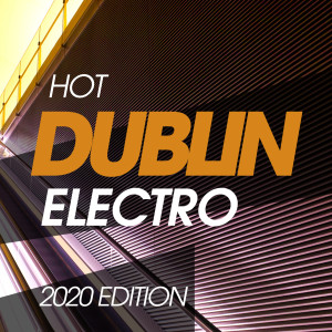 Album Hot Dublin Electro 2020 Edition from Oliver Schmitz