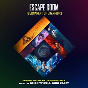 Brian Tyler的專輯Escape Room: Tournament of Champions (Original Motion Picture Soundtrack)