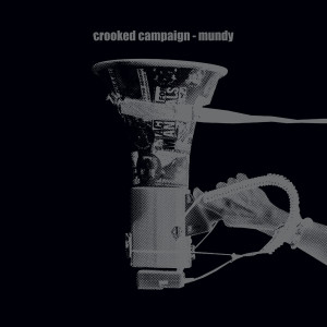 Album Crooked Campaign from Mundy