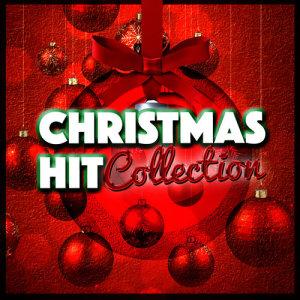 Christmas Hits Collective的專輯Christmas Hit Collection