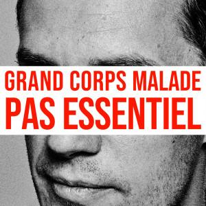 Album Pas essentiel from Grand Corps Malade