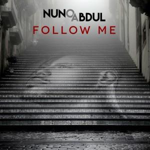 Album Follow Me from Nuno Abdul