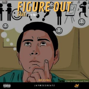 Album Figure Out from JayWeez