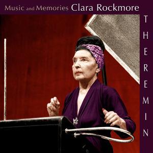 Album Music and Memories: Clara Rockmore from Nadia Reisenberg