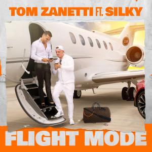 Album Flight Mode (feat. Silky) from Tom Zanetti