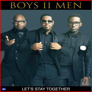 อัลบัม Let's Stay Together ศิลปิน Boyz II Men