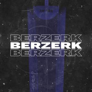 Listen to BERZERK song with lyrics from SCARLXRD