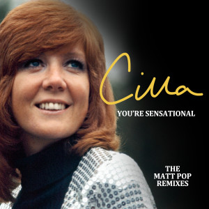 Album You're Sensational (Matt Pop Remixes) from Cilla Black
