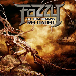 Album All That Remains Reloaded from Fozzy
