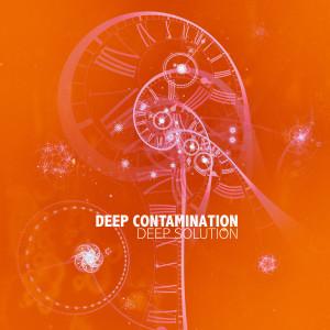 Album Deep Solution from Deep Contamination