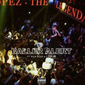 收聽O(的Baller Alert歌詞歌曲