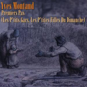 Yves Montand的專輯Premiers pas