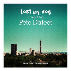 Album Family Affair: Pete Dafeet - Deep Twisty Housey Music from Pete Dafeet