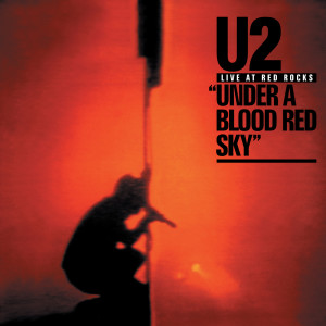 U2的專輯The Virtual Road – Live At Red Rocks: Under A Blood Red Sky EP (Remastered 2021)