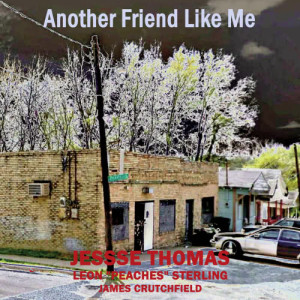 Album Another Friend Like Me from Jesse Thomas