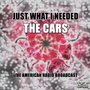 Album Just What I Needed (Live) from The Cars