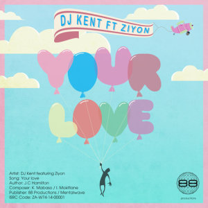 Album Your Love (Single) from DJ Kent