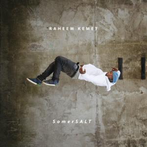Album SomerSALT from Raheem Kemet