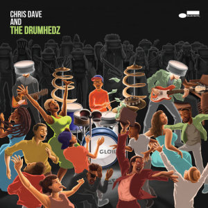 Album Destiny N Stereo from Chris Dave And The Drumhedz