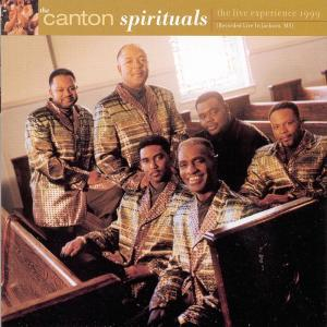 Album The Live Experience 1999 from The Canton Spirituals