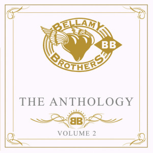 Bellamy Brothers的專輯The Anthology Volume 2