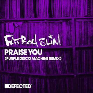 Fatboy Slim的專輯Praise You (Purple Disco Machine Remix)