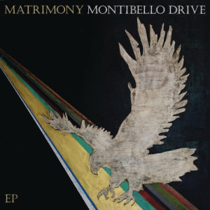 Album Montibello Drive from Matrimony
