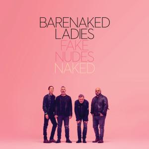 Album Fake Nudes: Naked from Barenaked Ladies