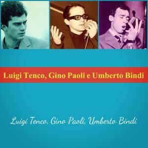 Album Luigi Tenco, Gino Paoli e Umberto Bindi from Luigi Tenco