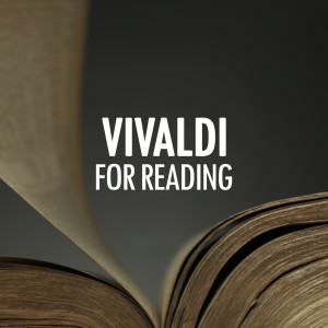 Vivaldi for reading