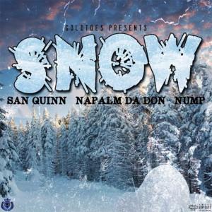 Album Snow (feat. Napalm Da Don & Nump) from San Quinn