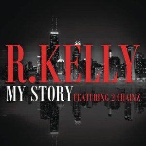 收聽R. Kelly的My Story歌詞歌曲