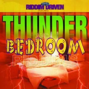 Album Riddim Driven: Thunder and Bedroom from Various Artists