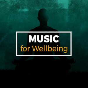 Music for Wellbeing的專輯Music for Wellbeing