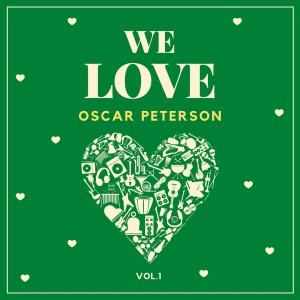 We Love Oscar Peterson, Vol. 1