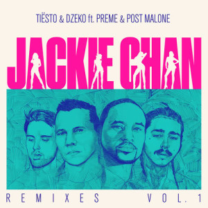 Tiësto的專輯Jackie Chan (Remixes, Vol. 1)