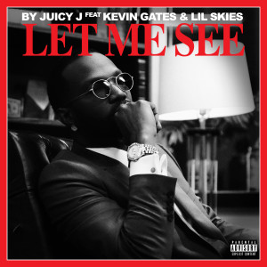 Listen to Let Me See song with lyrics from Juicy J