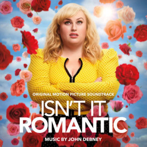 Album Isn't It Romantic (Original Motion Picture Soundtrack) from John Debney