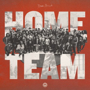 Album Home Team from Dame D.O.L.L.A.