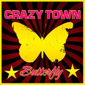 Butterfly dari Crazy Town