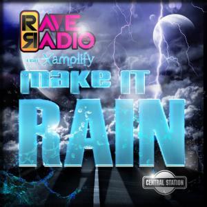 Rave Radio的專輯Make It Rain