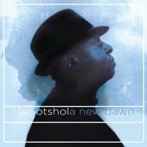 Album New Dawn from Tshepo Tshola