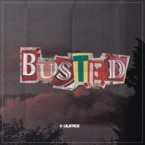 Album Busted from Soulstice